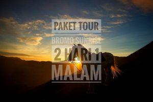 Paket Wisata Bromo Sunrise 2 Hari 1 Malam